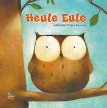 Paul Friester: Heule Eule, Buch
