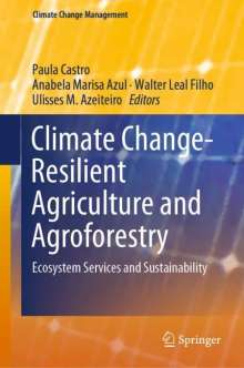 Climate Change-Resilient Agriculture and Agroforestry, Buch
