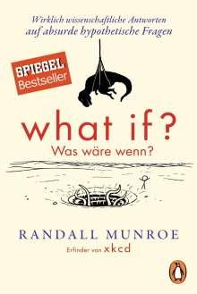 Randall Munroe: What if? Was wäre wenn?, Buch