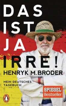 Henryk M. Broder: Das ist ja irre!, Buch