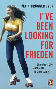 Maik Brüggemeyer: I've been looking for Frieden, Buch