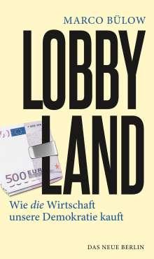 Marco Bülow: Lobbyland, Buch