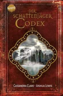 Cassandra Clare: Der Schattenjäger-Codex, Buch