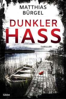 Matthias Bürgel: Imago. Dunkler Hass, Buch