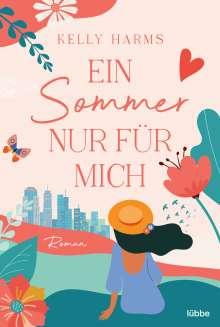 Kelly Harms: Ein Sommer nur für mich, Buch