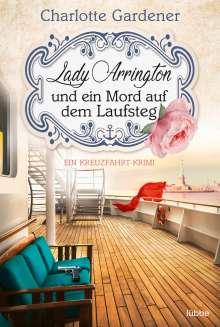 Charlotte Gardener: Lady Arrington und ein Mord auf dem Laufsteg, Buch
