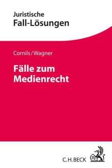 Matthias Cornils: Fälle zum Medienrecht, Buch