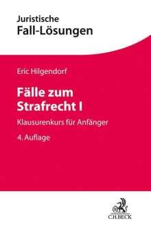 Eric Hilgendorf: Fälle zum Strafrecht I, Buch