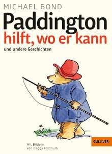 Michael Bond: Paddington hilft, wo er kann und andere Geschichten, Buch