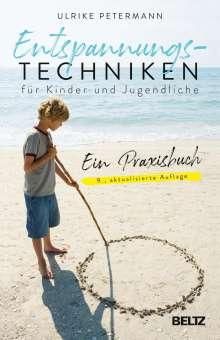 Ulrike Petermann: Entspannungstechniken für Kinder und Jugendliche, Buch