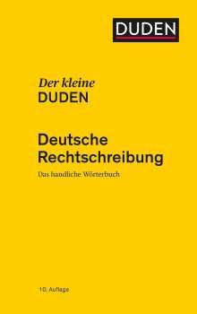 Dudenredaktion: Der kleine Duden - Deutsche Rechtschreibung, Buch