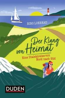 Bibo Loebnau: Der Klang von Heimat, Buch