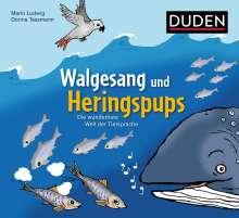 Mario Ludwig: Walgesang und Heringspups - Die wunderbare Welt der Tiersprache, Buch