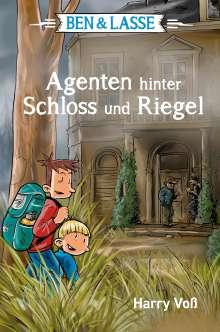 Harry Voß: Ben & Lasse - Agenten hinter Schloss und Riegel, Buch