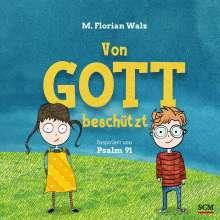 M. Florian Walz: Von Gott beschützt, Buch