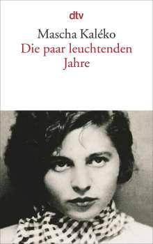 Mascha Kaleko: Die paar leuchtenden Jahre, Buch