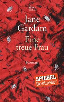 Jane Gardam: Eine treue Frau, Buch