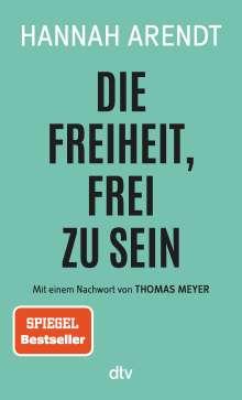 Hannah Arendt: Die Freiheit, frei zu sein, Buch
