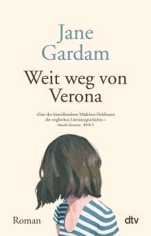 Jane Gardam: Weit weg von Verona, Buch