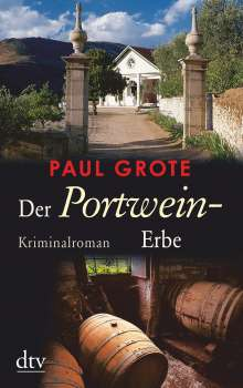 Paul Grote: Der Portwein-Erbe, Buch