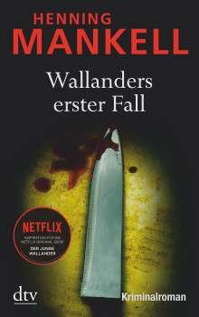 Henning Mankell (1948-2015): Wallanders erster Fall und andere Erzählungen, Buch