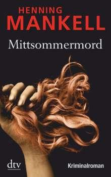 Henning Mankell (1948-2015): Mittsommermord, Buch