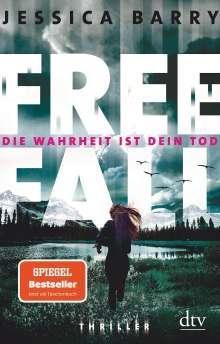 Jessica Barry: Freefall - Die Wahrheit ist dein Tod, Buch