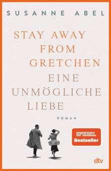 Susanne Abel: Stay away from Gretchen, Buch