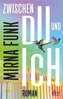 Mirna Funk: Zwischen Du und Ich, Buch