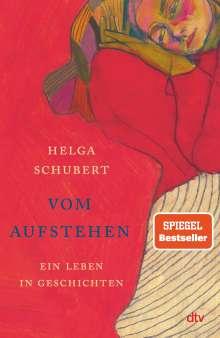 Helga Schubert: Vom Aufstehen, Buch