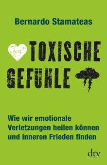 Bernardo Stamateas: Toxische Gefühle, Buch