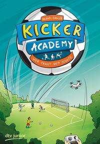 Michael Engler: Kicker Academy 2 - Wer traut dem Scout?, Buch