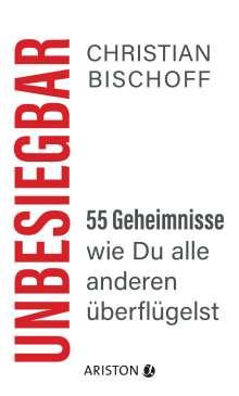 Christian Bischoff: Unbesiegbar, Buch