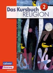 Heidrun Dierk: Das Kursbuch Religion 2. Schülerband, Buch