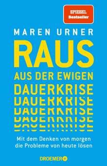 Maren Urner: Raus aus der ewigen Dauerkrise, Buch