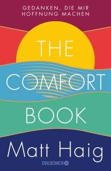 Matt Haig: The Comfort Book - Gedanken, die mir Hoffnung machen, Buch