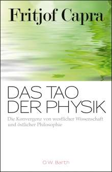 Fritjof Capra: Das Tao der Physik, Buch