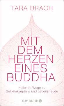 Tara Brach: Mit dem Herzen eines Buddha, Buch