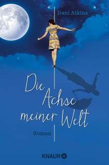 Dani Atkins: Die Achse meiner Welt, Buch
