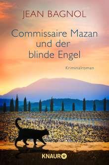 Jean Bagnol: Commissaire Mazan und der blinde Engel, Buch