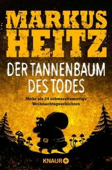Markus Heitz: Der Tannenbaum des Todes, Buch