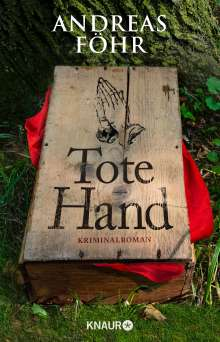 Andreas Föhr: Tote Hand, Buch
