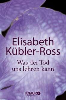 Elisabeth Kübler-Ross: Was der Tod uns lehren kann, Buch