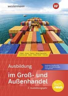 Andreas Blank: Ausbildung im Groß- und Außenhandel. 2. Ausbildungsjahr. Schülerband, Buch