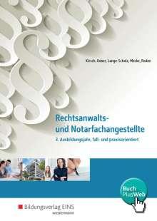 Martina Kober: Rechtsanwalts- und Notarfachangestellte. 3. Ausbildungsjahr, fall- und praxisorientiert. Schülerband, Buch