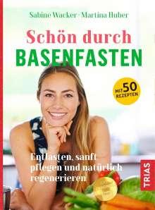 Sabine Wacker: Schön durch Basenfasten, Buch