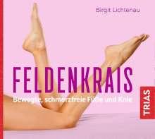 Birgit Lichtenau: Feldenkrais - bewegte, schmerzfreie Füße und Knie, CD