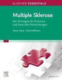 Rainer Götze: ELSEVIER ESSENTIALS Multiple Sklerose, Buch