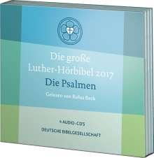 Die große Luther-Hörbibel 2017. Die Psalmen - gelesen von Rufus Beck, 4 CDs