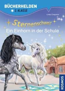 Linda Chapman: Sternenschweif, Bücherhelden 2. Klasse, Ein Einhorn in der Schule, Buch